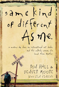 Review of Same Kind of Different as Me