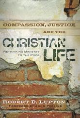 Review of Compassion, Justice and the Christian Life
